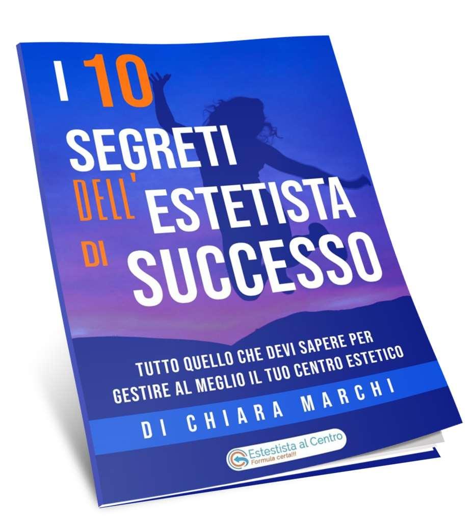 i 10 segreti dell'estetista di successo Chiara Marchi Ebook gratis Wellness Project Group